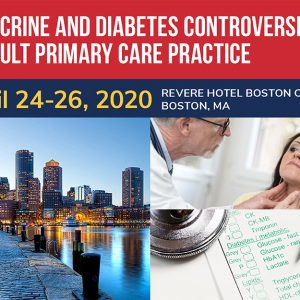 Endocrine and Diabetes Controversies Principles of Prevention in Primary Care in Adult Primary Care Practice 2020